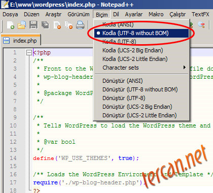 Notepad++ ile dosyay BOM'suz UTF-8 (UTF-8 Without BOM) olarak kaydetmek